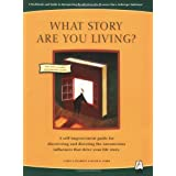 What Story Are You Living?: A Workbook and Guide to Interpreting Results from the Pearson-Marr Archetype Indicator
