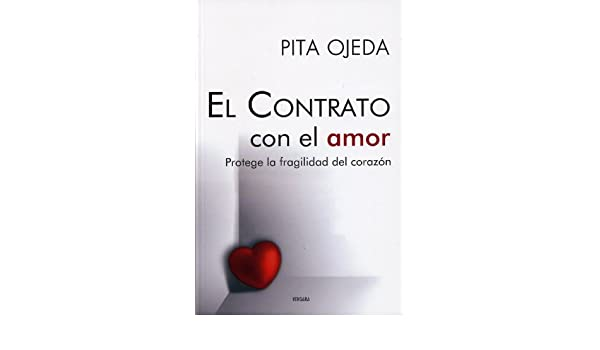 Amazon.com: El contrato con el amor (Spanish Edition) (9786074800265): Pita Ojeda: Books