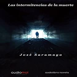 Las Intermitencias De La Muerte [The Intermittency of Death]