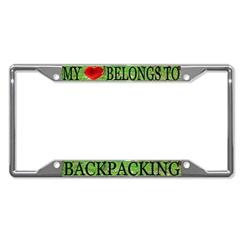 License Plate Covers My Heart Belongs To Backpacking Chrome Metal License Plate Frame Four Holes - Famu Heart