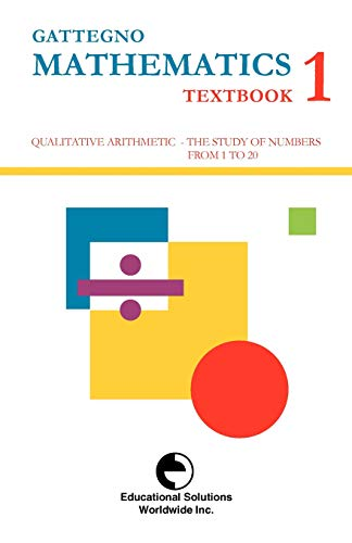 Gattegno Mathematics Textbook 1 (Study of Numbers Up to 20)