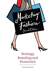 Marketing Fashion: Strategy, Branding and Promotion - 2nd edition
