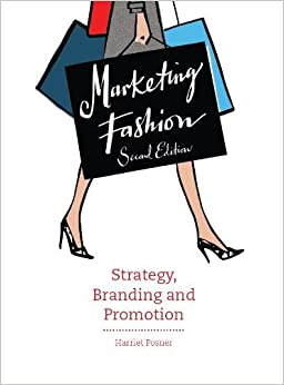 Marketing Fashion: Strategy, Branding And Promotion - 2nd Edition PDF Descarga gratuita