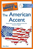 img - for The Complete Idiot's Guide to the American Accent book / textbook / text book