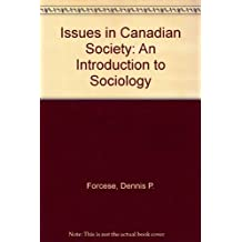 Issues in Canadian Society: An Introduction to Sociology