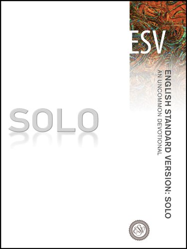 English Standard Version: Solo: An Uncommon Devotional