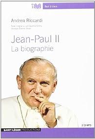 Jean-Paul II par Andrea Riccardi