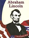 img - for [(Abraham Lincoln * * )] [Author: Lora Polack Oberle] [Sep-2000] book / textbook / text book
