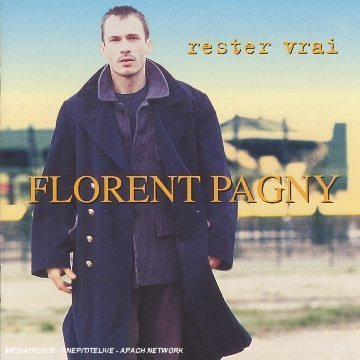 Florent Pagny - Rester Vrai By Pagny,florent (1998-02-04? - Zortam Music