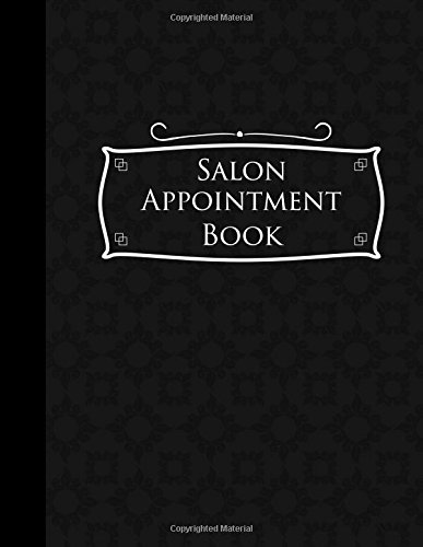Salon Appointment Book: 2 Columns Appointment Log, Appointment Scheduling Template, Hourly Appointment Book, Black Cover (Volume 48)