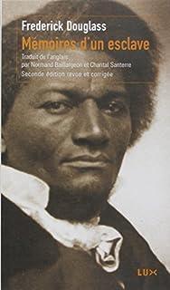 Mémoires d'un esclave, Douglass, Frederick