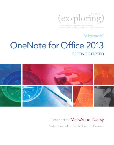 Download Exploring Getting Started with Microsoft OneNote for Office 2013 (Exploring for Office 2013) Pdf