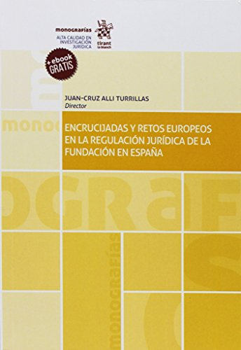 Encrucijadas y retos europeos en la regulación jurídica de la fundación en España