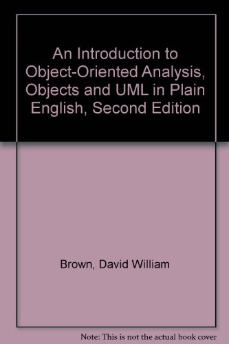 Download An Introduction to Object-Oriented Analysis, Objects and UML in Plain English, Second Edition (B003WL0Y5U) B003WL0Y5U