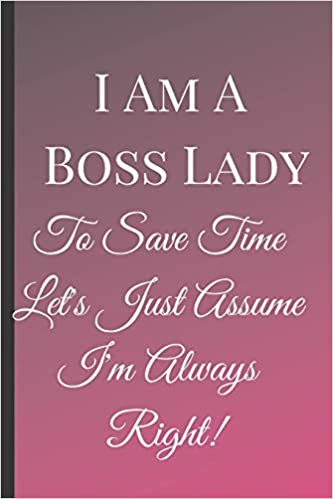 I Am A Boss Lady: A Best Sarcasm Funny Quotes Satire Slang ...