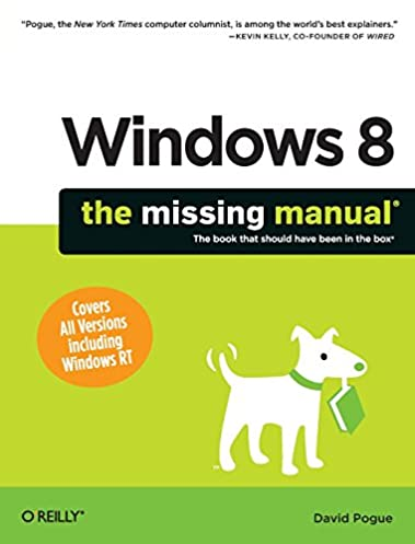 windows 8 the missing manual missing manuals david pogue rh amazon com windows 8 manual update download windows 8 manual activation