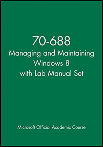 70-688 Managing and Maintaining Windows 8 with Lab Manual Set