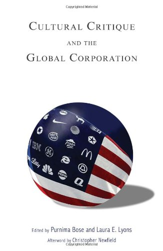 Cultural Critique and the Global Corporation (Tracking Globalization)