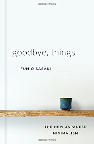 Pdf Home Goodbye, Things: The New Japanese Minimalism