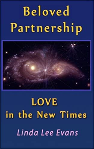 b89362d06071 Beloved Partnership  LOVE in The New Times  Linda Lee Evans  9781466461383   Amazon.com  Books