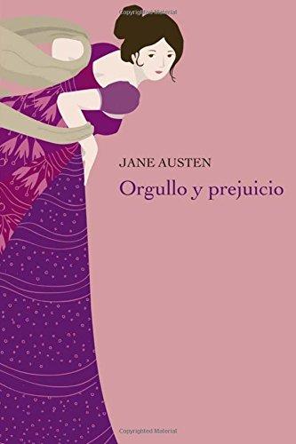 Orgullo y Prejuicio: (Spanish Edition) pdf