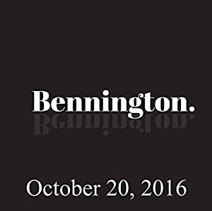 Bennington, Tom Rhodes, Jeff Gurian, October 20, 2016 Radio/TV Program