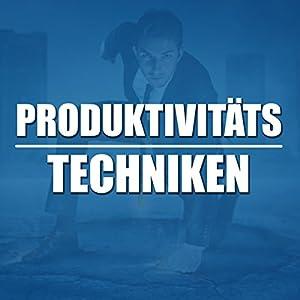 Produktivitätstechniken Audiobook