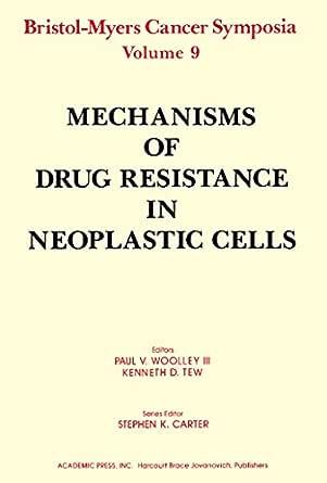 Mechanisms of Drug Resistance in Neoplastic Cells: Bristol ...