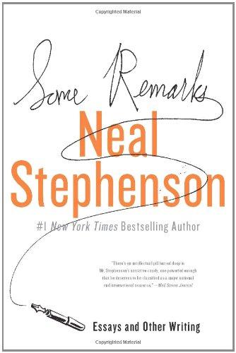 """Some Remarks - Essays and Other Writing"" av Neal Stephenson"