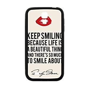 Marilyn Monroe Keep smiling Quote Cell Phone Case for Samsung Galaxy S4