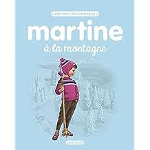 MARTINE A LA MONTAGNE N.É. 2017 T.02