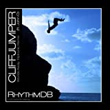Cliff Jumper (Worlds Away Triptronic Remix) Ft. John O - Single by Rhythmdb (2012-04-23?