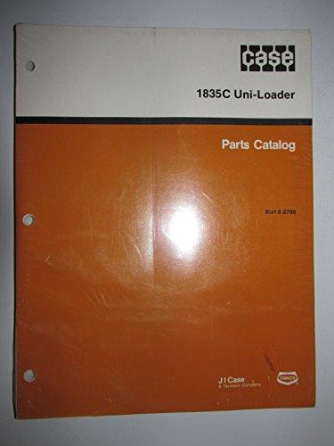 Catalog Loader Manual Parts Book (Case 1835C Uni Skid Loader Parts Catalog Book Manual Original 8-2780)