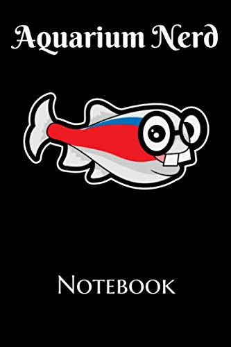 Aquarium Nerd Notebook: Customized Fish Tank Maintenance Record Book. Great For Monitoring Water Parameters, Water Change Schedule, And Breeding Conditions (Best 10 Gallon Filter)