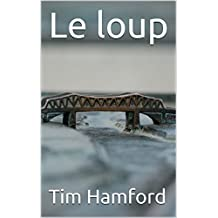 Le loup (French Edition)