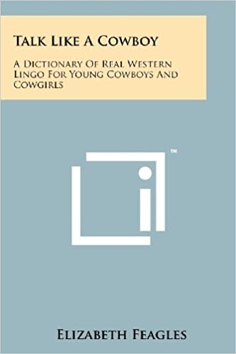 Lingo Cowboys & Pictures Western For Cowgirls can prefer follow