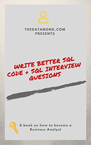 Amazon com: Write better SQL queries + SQL interview Questions eBook