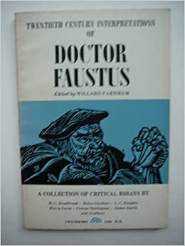 twentieth century interpretations of doctor faustus a collection  twentieth century interpretations of doctor faustus a collection of critical essays willard farnham 9780132162913 com books