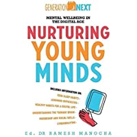 Nurturing Young Minds: Mental Wellbeing in the Digital Age (Generation Next)