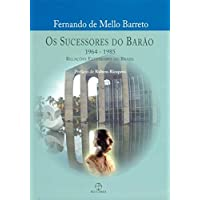 Os Sucessores Do Barão - Volume 2