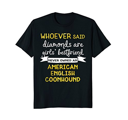 Inspirational American English Coonhound Dog T Shirt American English Coonhound Dog