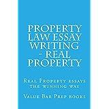 Property Law Essay Writing - Real Property: Law school books / Law school exams