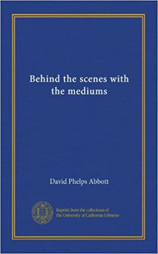 Download online Behind the scenes with the mediums PDF