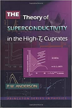 Book The Theory of Superconductivity in the High-Tc Cuprate Superconductors by P. W. Anderson (1997-08-04)