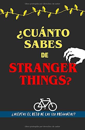 ¿Cuánto sabes de Stranger Things?: ¿Aceptas el reto? Libro de Strangers Things para fans. Libro de Strangers Things en español. Libro de preguntas. ... jóvenes. Regalo para fan de Stranger Things por Grete Garrido