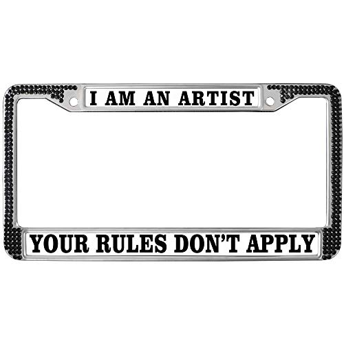 GND Metal License Plate Frame,Stainless Steel Auto License Plate Frame,I AM an Artist Your Rules Don't Apply Metal License Plate Frame with Mounting Screws Designed for US Standard Car - Rule License Plates