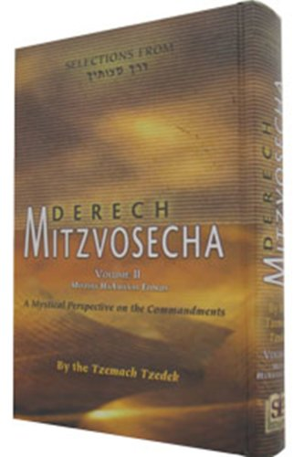 Selections from Derech Mitzvosecha Rabbi Menachem Mendel