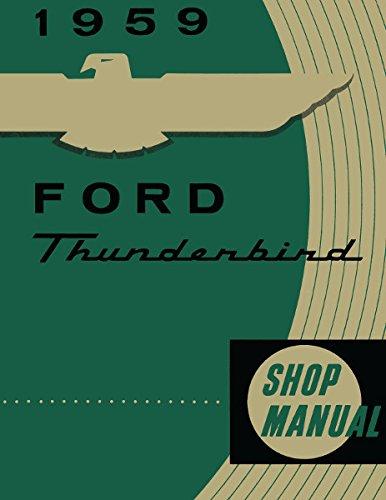 1959 Ford Thunderbird Shop Manual 59 T bird Tbird Repair Service Book - Ford Thunderbird Color