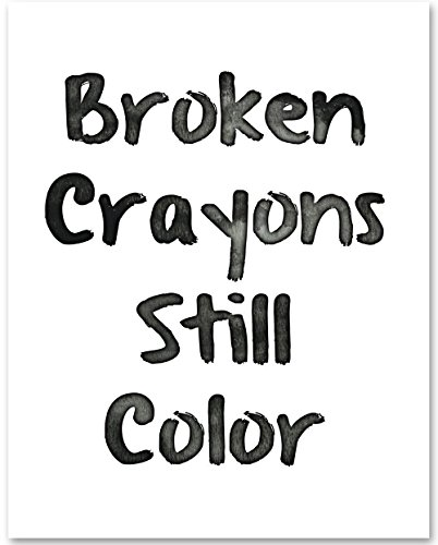 Broken Crayons Still Color - 11x14 Unframed Typography Art Print - Great Inspirational (Stars Home Frame Color)