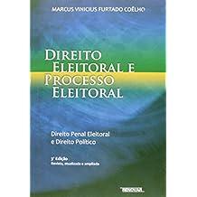 Direito Eleitoral E Processo Eleitoral